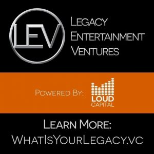 LOUD Capital Launches Legacy Entertainment Ventures for Musicians, eSports, Influencers