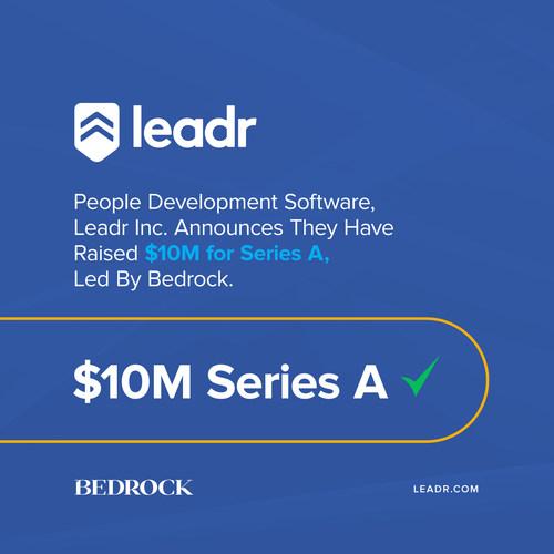 Leadr Raises $10M in Series A Funding